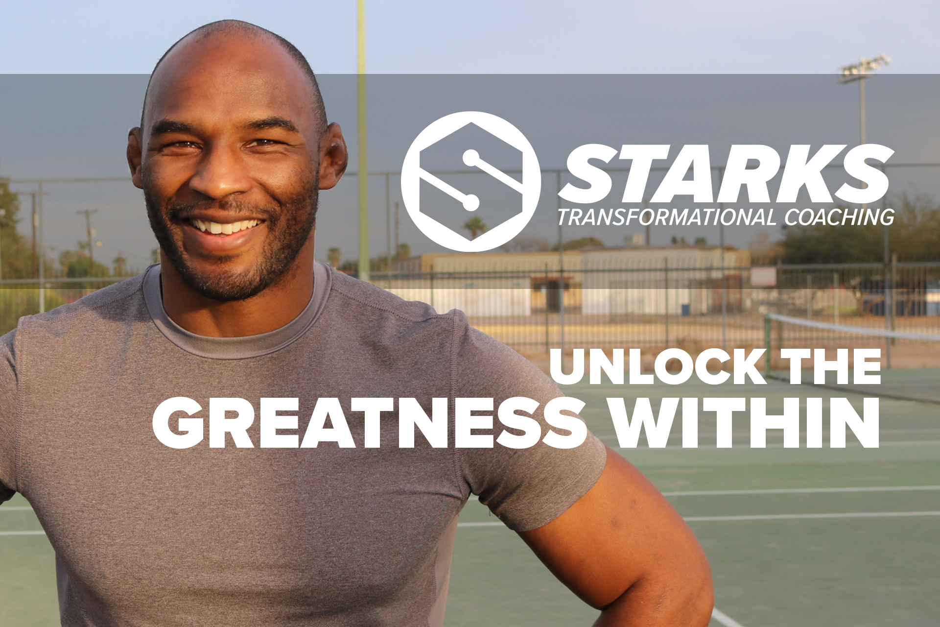 Starks Transformational Coaching | Unlock the Greatness Within